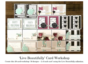 Live Beautifully 20 Card workshop